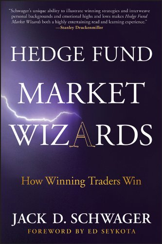 Hedge Fund Market Wizards: How Winning Traders Win (English Edition)
