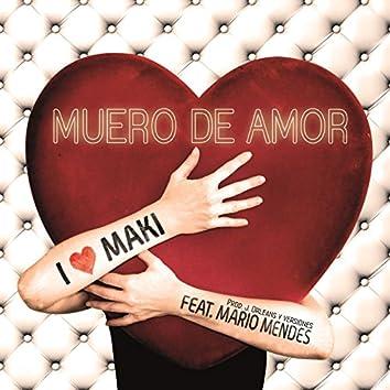 Muero de amor (feat. Mario Mendes) (EP)