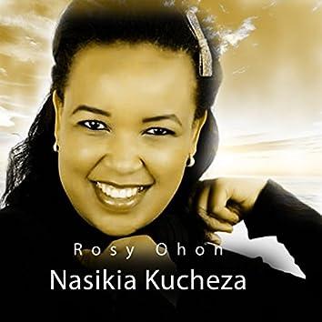 Nasikia Kucheza
