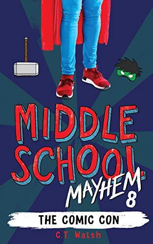 The Comic Con (Middle School Mayhem)