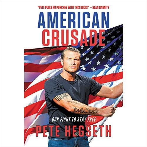 American Crusade Audiobook By Pete Hegseth cover art