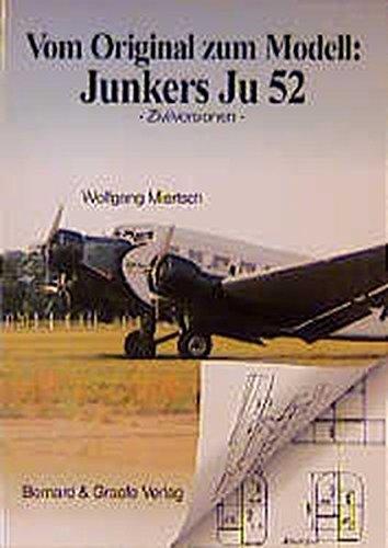 Vom Original zum Modell, Junkers Ju 52/3m