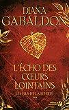 L'écho des coeurs lointains, tome 2 - Les fils de la liberté - Presses de la Cité - 18/08/2011