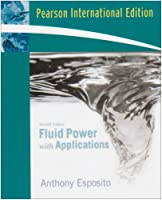 Fluid Power with Applications: International Edition