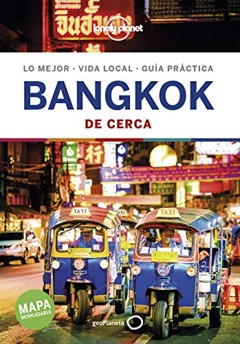 Bangkok De cerca 1 (Guías De cerca Lonely Planet)