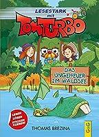 Tom Turbo - Lesestark - Das Ungeheuer im Waldsee: Band 1