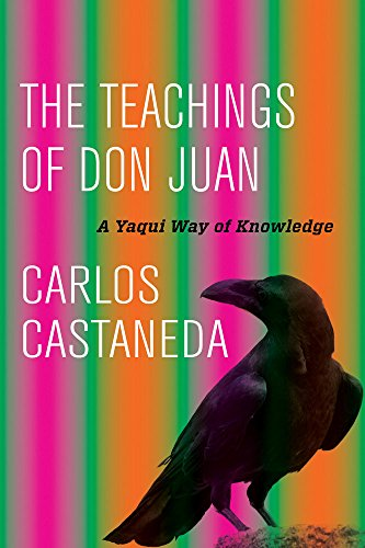 Download The Teachings of Don Juan: A Yaqui Way of Knowledge 0520290771