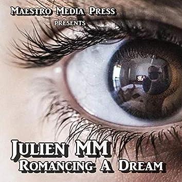 Romancing A Dream