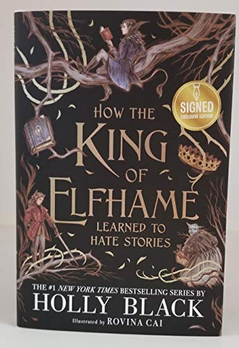 HOLLY BLACK signed 'How the King of Elfhame Learned to Hate Stories' (Hardcover) Book FIRST EDITION