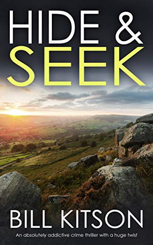 HIDE & SEEK an absolutely addictive crime thriller with a huge twist (Detective Mike Nash Thriller B