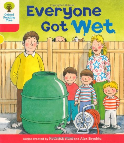 Oxford Reading Tree: Level 4: More Stories B: Everyone Got Wetの詳細を見る