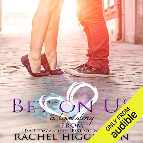 Bet on Us                   By:                                                                                                                                 Rachel Higginson                               Narrated by:                                                                                                                                 Christine Marshall                      Length: 8 hrs and 43 mins     Not rated yet     Overall 0.0