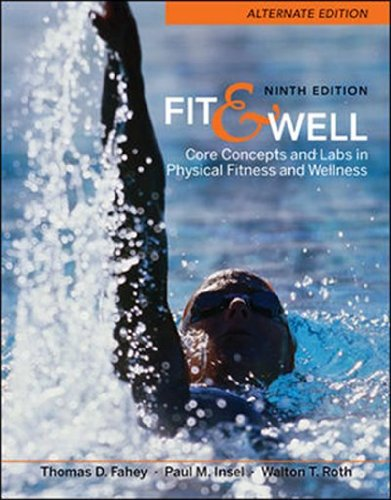 Fit & Well Alternate Edition: Core Concepts and Labs in...