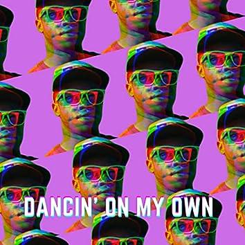 Dancin' On My Own