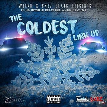 The Coldest Link Up