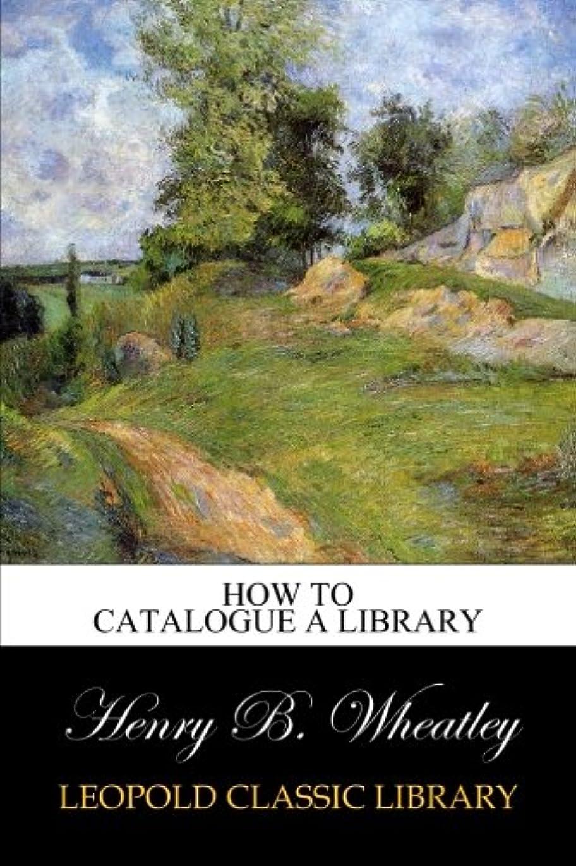 大胆なフレットトラップHow to catalogue a library