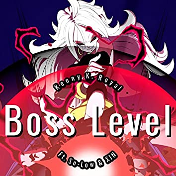 Boss Level (feat. So-Low & XIN)