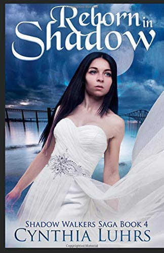By Luhrs, Cynthia Reborn in Shadow: A modern-day ghost story with a...