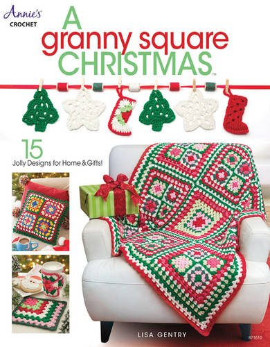 A Granny Square Christmas Pattern Book