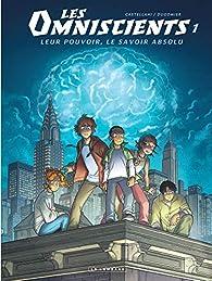 Les Omniscients, tome 1 : Phénomènes par Vincent Dugomier