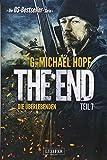 DIE ÜBERLEBENDEN (The End 7): Endzeit-Thriller - US-Bestseller-Serie!