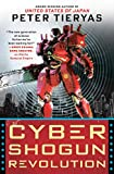 Cyber Shogun Revolution (A United States of Japan Novel)