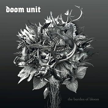 The Burden Of Bloom