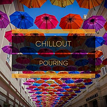 # 1 Album: Chillout Pouring