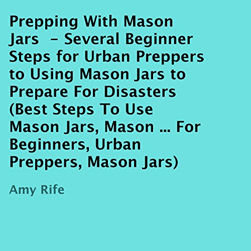 Prepping with Mason Jars audiobook cover art