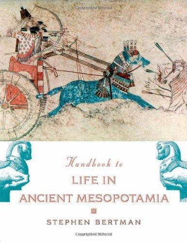 By Stephen Bertman - Handbook to Life in Ancient Mesopotamia