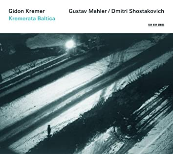 Gidon Kremer - Mahler / Shostakovich
