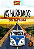 Los Hurrakos: On The Road