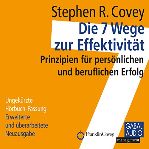 Die 7 Wege zur Effektivität     Prinzipien für persönlichen und beruflichen Erfolg              By:                                                                                                                                 Stephen R. Covey                               Narrated by:                                                                                                                                 Sonngard Dressler,                                                                                        Heiko Grauel                      Length: 12 hrs and 27 mins     6 ratings     Overall 4.5