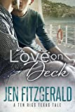 Love On Deck (A Ten Rigs Texas Tale Book 2) (English Edition)