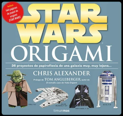 Star Wars Origami: 36 proyectos de papiroflexia de una galaxia muy ...