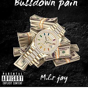 Bussdown Pain