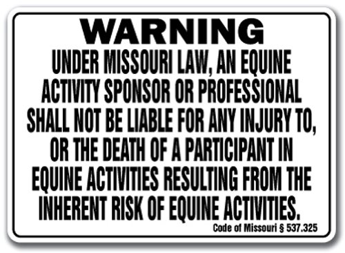MISSOURI Equine Sign activity liability warning statute horse farm barn stable