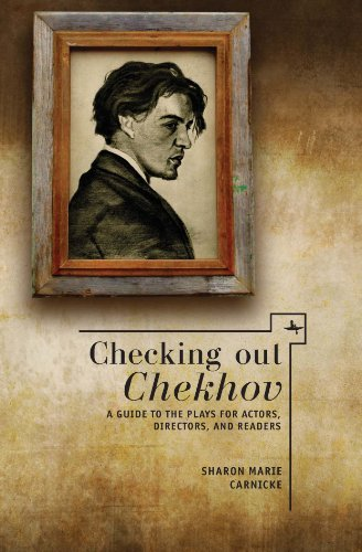 Checking Out Chekhov: A Guide to the Plays for Actors, Directors, and Readers (Companions to Russian Literature)