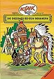 Mosaik von Hannes Hegen: Die Digedags bei den Indianern (Mosaik von Hannes Hegen - Amerika-Serie)