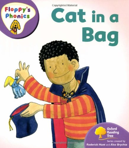 Oxford Reading Tree: Level 1+: Floppy's Phonics: Cat in a Bagの詳細を見る