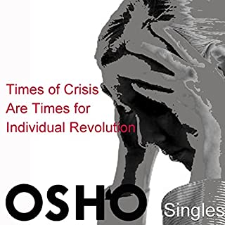 Times of Crisis Are Times for Individual Revolution audiobook cover art