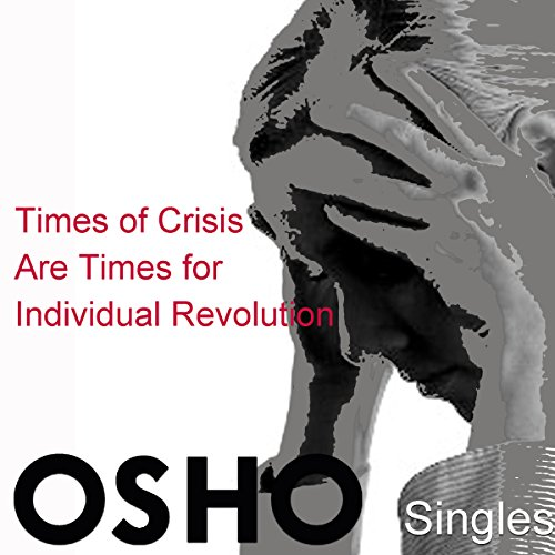 Times of Crisis Are Times for Individual Revolution cover art