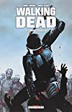 Walking Dead, Tome 5 - Monstrueux