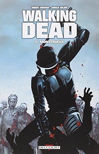 Walking Dead T05: Monstrueux
