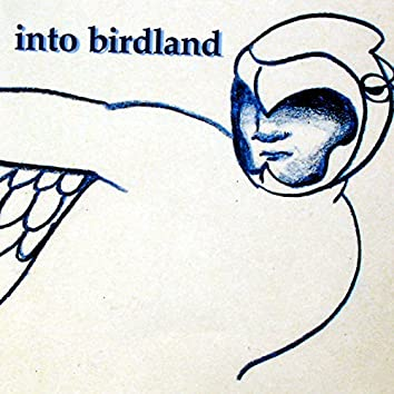 Into Birdland