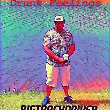 Drunk Feelings