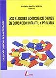 Los bloques lógicos de Dienes en Educación Infantil y Primaria - 9788486368555