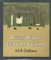 Artists' Helpers Enjoy the Evenings