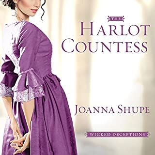 The Harlot Countess     Wicked Deceptions Series #2              By:                                                                                                                                 Joanna Shupe                               Narrated by:                                                                                                                                 Carmen Rose                      Length: 9 hrs and 46 mins     156 ratings     Overall 4.4