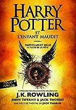 Harry Potter et l'Enfant Maudit - Parties une et deux de J.K. Rowling